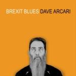 Brexit Blues: Dave Arcari (2019)