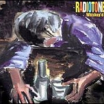 Whiskey'd Up: Radiotones (2000) – Radiotones' second album (Dave Arcari - vocals/guitar)
