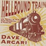 Hellbound Train EP: Dave Arcari (2016)