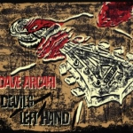 Devil's Left Hand: Dave Arcari (2010) – third album-length solo CD from Dave Arcari