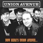 Now Here's Union Avenue: Union Avenue (2005) – album feat Dave Arcari (guitar)